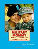 Military Mommy, Carol Dabney, 1480038989