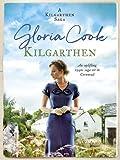 Kilgarthen: An uplifting 1940s saga set in Cornwall (The Kilgarthen Sagas)