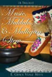 Music, Mukluks and Mulligan Stew, E. Grace Veale Mitts, 1602663947