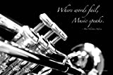 Inspirational Photographic Print Trumpet Photo Music Quote Gift Idea for Musician Unframed Black and White Photography 8x12 12x18 16x24 20x30