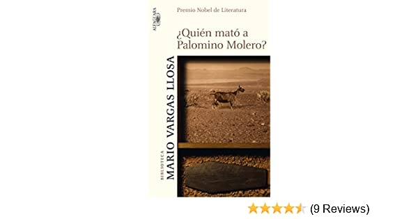 Amazon.com: ¿Quién mató a Palomino Molero? (Spanish Edition) eBook: Mario Vargas Llosa: Kindle Store