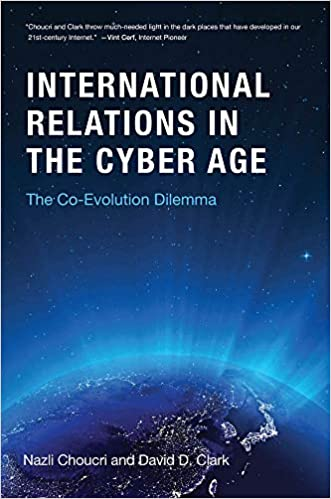 International Relations in the Cyber Age: The Co-Evolution
