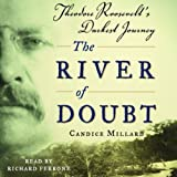 #4: The River of Doubt: Theodore Roosevelt's Darkest Journey