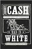 Man in White, Johnny Cash, 159554237X