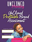 UnCloned Profitable Brand Assessment