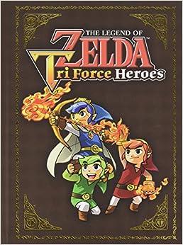 The Legend Of Zelda: Tri Force Heroes Collector's Edition Guide por Prima Games epub