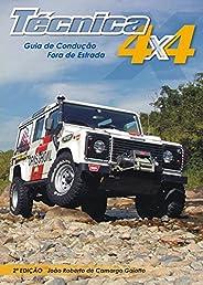 Técnica 4x4: Guia de Condução Fora de Estrada