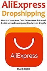 Attention: New Entrepreneurs Who Wants to Create Their Own E-Commerce BusinessNO CAPITAL, NO BUSINESS EXPERIENCE, NO TECHNICAL KNOWLEDGE, NO SELLING SKILLS REQUIRED.In this book you'll discover:* How to choose the best products to sell * The ...