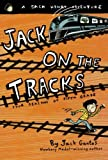 Jack on the Tracks: Four Seasons of Fifth Grade (Jack Henry)
