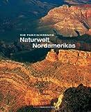 Faszinierende Naturwelt Nordamerika (Natur, Tiere)