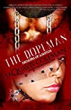 Dopeman: Memoirs of a Snitch: Part 3 of Dopeman's Trilogy (Urban Books)