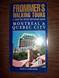 img - for Montreal and Quebec City (Frommer's Walking Tours) book / textbook / text book