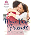 More Than Friends: 6 Contemporary Romances