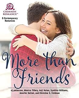 More Than Friends: 6 Contemporary Romances by [petterson, cj, Jennifer DeCuir]
