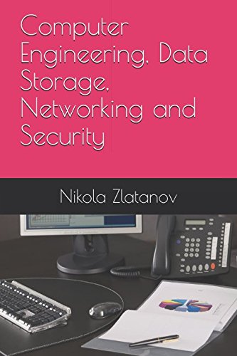 Computer Engineering, Data Storage, Networking and Security (Book)