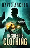 In Sheep's Clothes - An Motion Thriller Novel (A Noah Wolf Novel, Thriller, Motion, Thriller Ebook three)