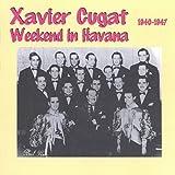 Weekend In Havana: 1940-1947