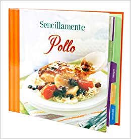 sencillamente pollo: Editors of Favorite Brand Name Recipes: 9781412729284: Amazon.com: Books