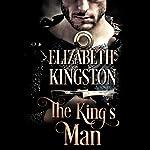 The King's Man: Welsh Blades, Book 1 | Elizabeth Kingston