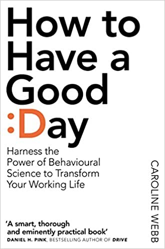 How To Have A Good Day The Essential Toolkit For A Productive Day