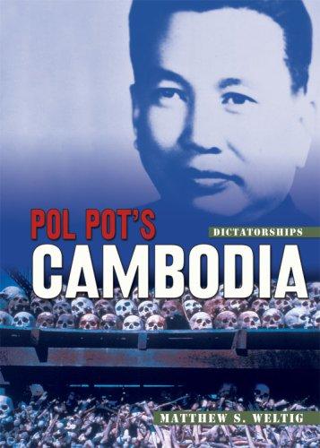 Pol Pot's Cambodia (Dictatorships)