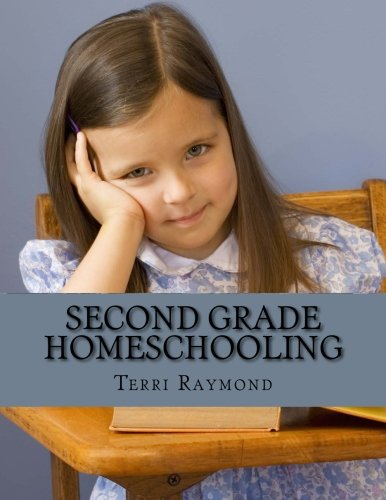 Second Grade Homeschooling: (Math, Science and Social Science Lessons, Activities, and Questions)