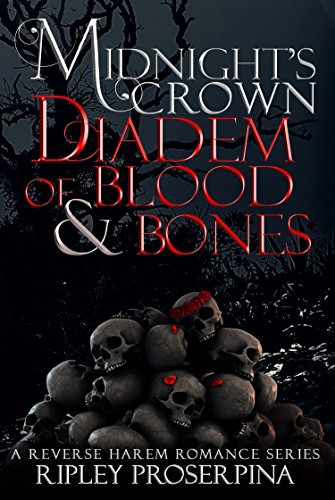 Diadem of Blood and Bones: Midnight