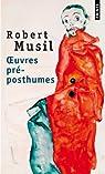 Oeuvres pré-posthumes par Musil