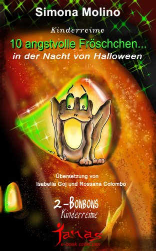 10 angstvolle Fröschchen... in der Nacht von Halloween (Bonbons 2) (German Edition) ()