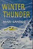 Winter Thunder, Mari Sandoz, 0664300537