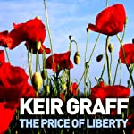 The Price of Liberty | Keir Graff