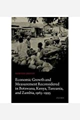 [Economic Growth and Measurement Reconsidered in Botswana, Kenya, Tanzania, and Zambia, 1965-1995] [Author: Jerven, Morten] [March, 2014] Hardcover