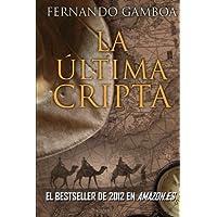 La última cripta: 1 (Las aventuras de Ulises Vidal)