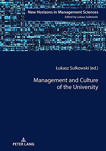 Download Management and Culture of the University (New Horizons in Management Sciences) pdf epub