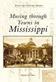 Musing through Towns in Mississippi, Wynelle Scott Deese, 0738500380