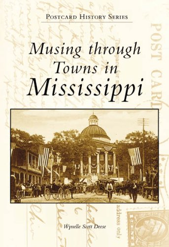 Musing Through Towns in Mississippi (MS) (Postcard History)