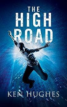 The High Road (Spellkeeper Flight Book 1) by [Hughes, Ken]
