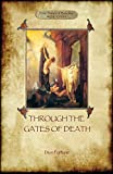 Through the Gates of Death (Aziloth Books)
