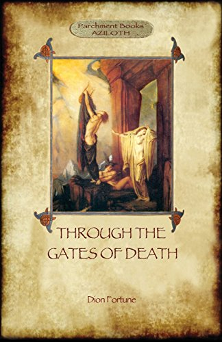 Through the Gates of Death (Aziloth Books) by Aziloth Books