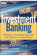 Investment Banking: Valuation, Leveraged Buyouts, and Mergers & Acquisitions Hardcover