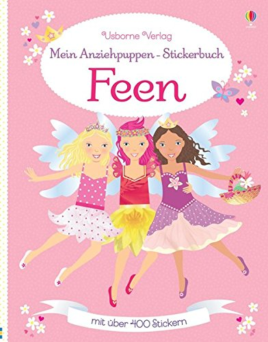 Mein Anziehpuppen-Stickerbuch: Feen