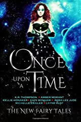 Once Upon a Time: The New Fairy Tales (Volume 1)
