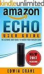 AMAZON ECHO: NEW 2017 Amazon Echo Use...