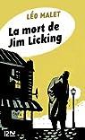 La mort de Jim Licking par Malet