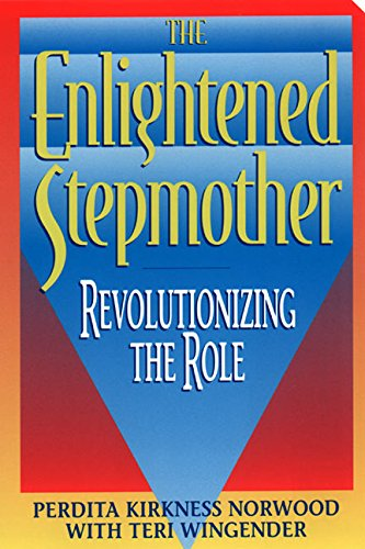 The Enlightened Stepmother  Revolutionizing The Role