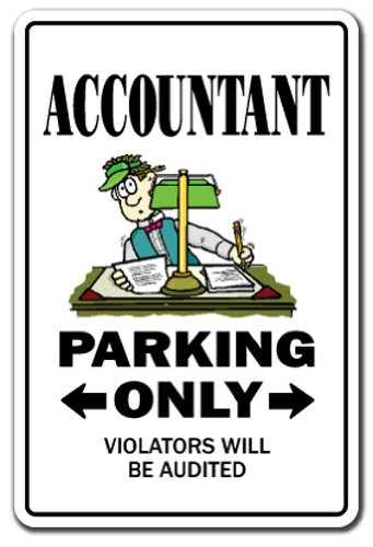 Accountant Sign Parking Sign