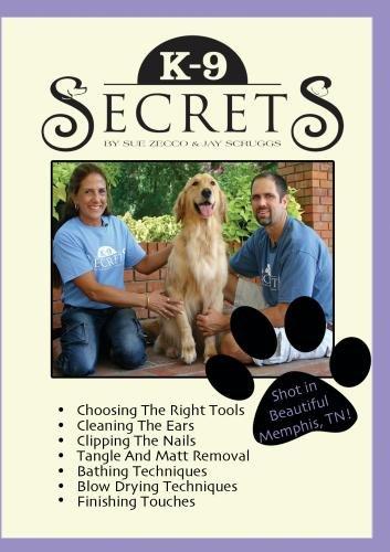 (K-9 Secrets with Sue Zecco & Jay Scruggs )