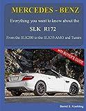 MERCEDES-BENZ, The SLK models: The R172 (Volume 3)