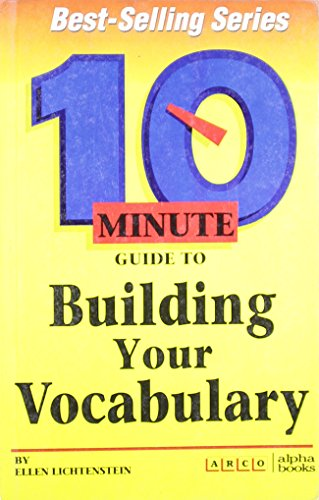 10 Minuite Guide to Building Your Vocabulary