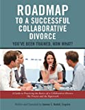 Roadmap to a Successful Collaborative Divorce, Esquire Nadell, 1105311848
